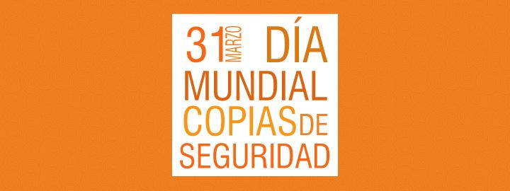 Día Mundial de las Copias de Seguridad