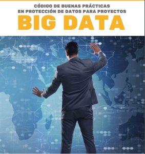 Código de buenas prácticas en protección de datos para proyectos de Big Data